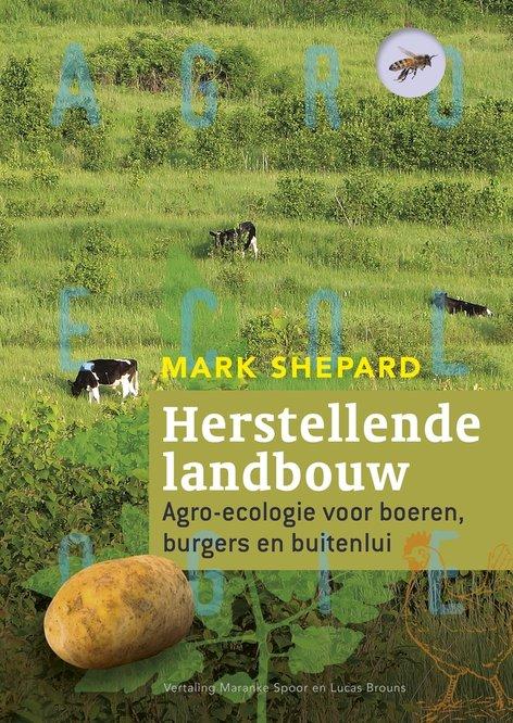 Herstellende landbouw - Mark Shepard